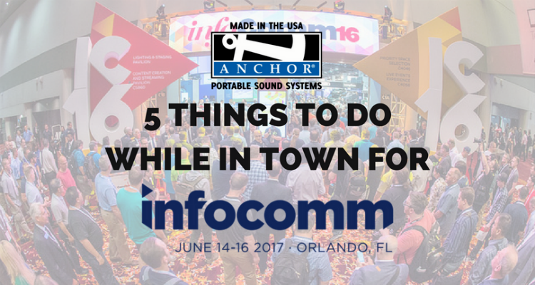 5 Things To Do While in Town for InfoComm