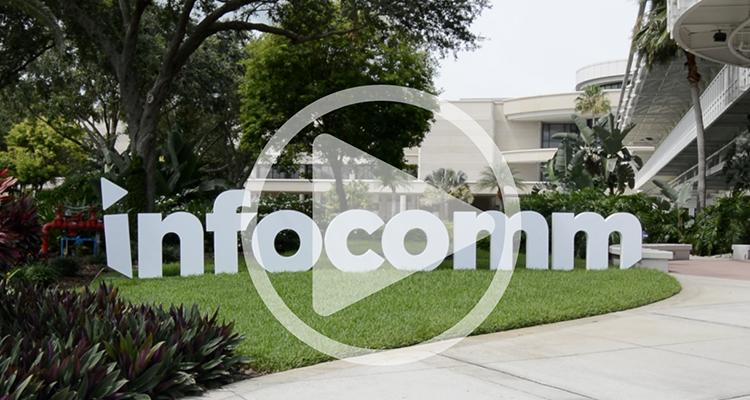 InfoComm 2019 Highlights
