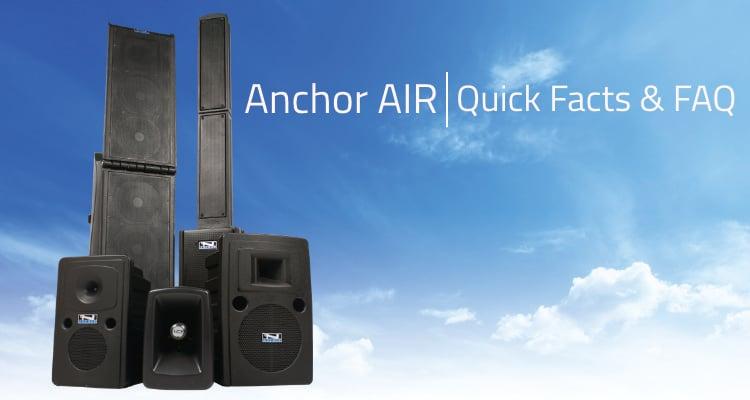 Anchor AIR   Quick Facts & FAQ